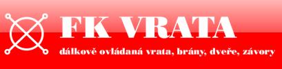 FK VRATA – dálkové ovládaná vrata, brány, dveře, závory